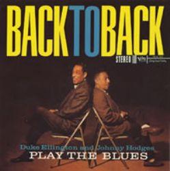 Duke Ellington /Johnny Hodges – Back to Back
