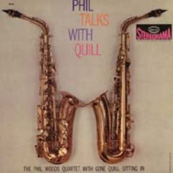 Phil Woods & Gene Quill : Phil Talks with Quill