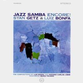 "Stan Getz & Luiz Bonfa : Jazz Samba Encore!"""""