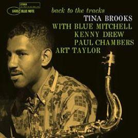 Tina Brooks – Back To The Tracks