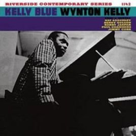 Wynton Kelly : Kelly Blue