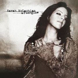 Sarah McLachlan : Afterglow