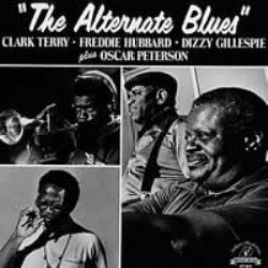 "Clark Terry / Freddie Hubbard / Dizzy Gillespie / Oscar Peterson – ""The Alternate Blues"
