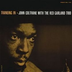 John Coltrane With the Red Garland Trio – Traneing In