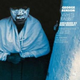 George Benson – White Rabbit