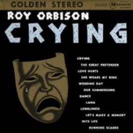 Roy Orbison – Crying