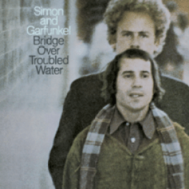 Simon and Garfunkel – Bridge Over Troubled Water