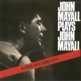 John Mayall – John Mayall Plays John Mayall