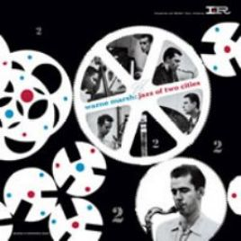 Warne Marsh – Jazz of Two Cities