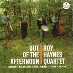 Roy Haynes Quartet – Out of the Afternoon