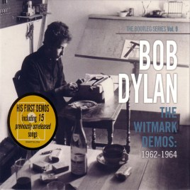 Bob Dylan – The Witmark Demos : 1962-1964 The Bootleg Series Vol. 9
