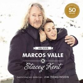 Marcos Valle & Stacey Kent : AO VIVO