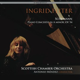 Schumann Piano Concerto in A minor, Op.54 : Ingrid Fliter