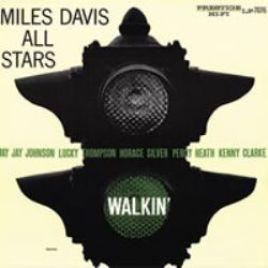 Miles Davis All Stars : Walkin'