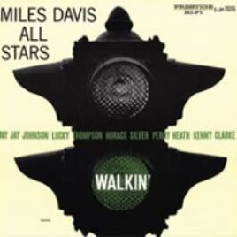 Miles Davis All Stars : Walkin'