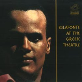 Harry Belafonte : Belafonte at the Greek Theatre