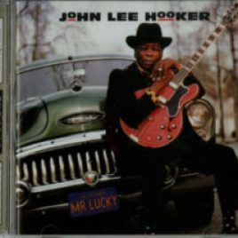 John Lee Hooker : Mr Lucky