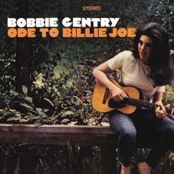 Bobbie Gentry : Ode To Billie Joe