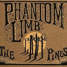 Phantom Limb : The Pines