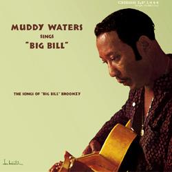 """Muddy Waters : Sings """"Big Bill"""""""