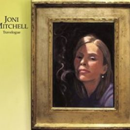Joni Mitchell : Travelogue
