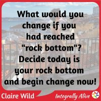 You can change today - podcsat 54 Integrally Alive by Claire Wild