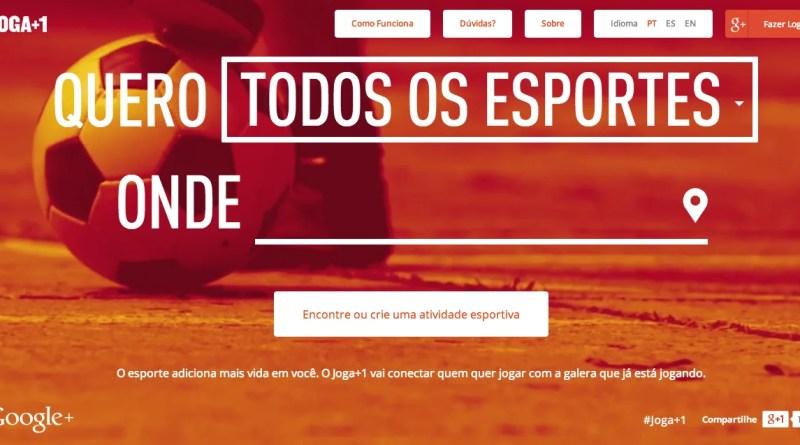 Joga +1 um projeto do Google para juntar esportistas