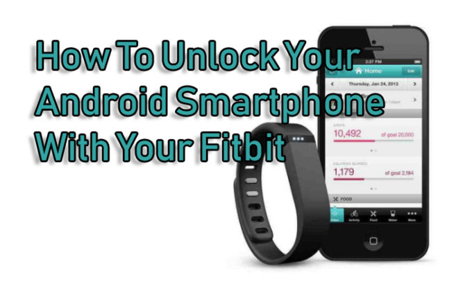 Как разблокировать Android-смартфон с помощью Fitbit