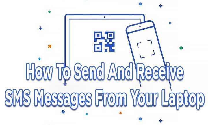 Как отправлять и получать SMS-сообщения с вашего ноутбука