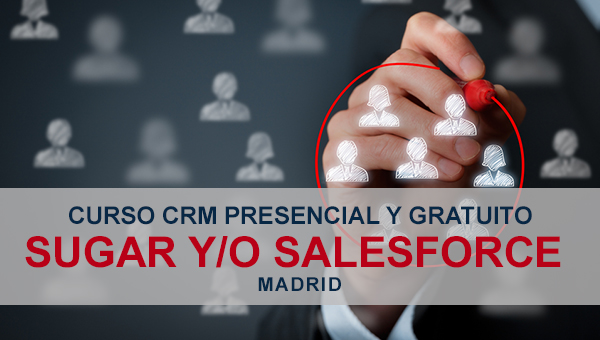Curso de CRM gratuito y presencial: Sugar y Salesforce