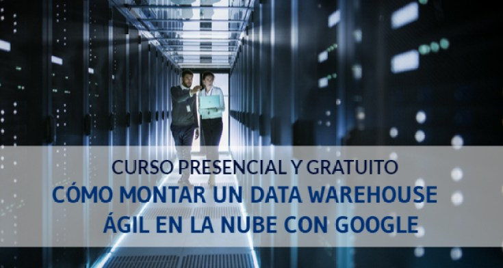 Curso Data Warehouse con Google Cloud