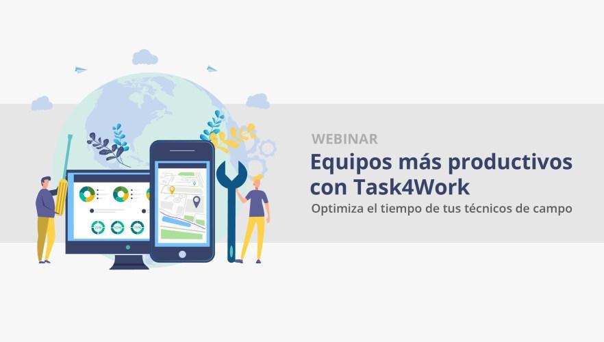Webinar: Equipos más productivos con Task4Work