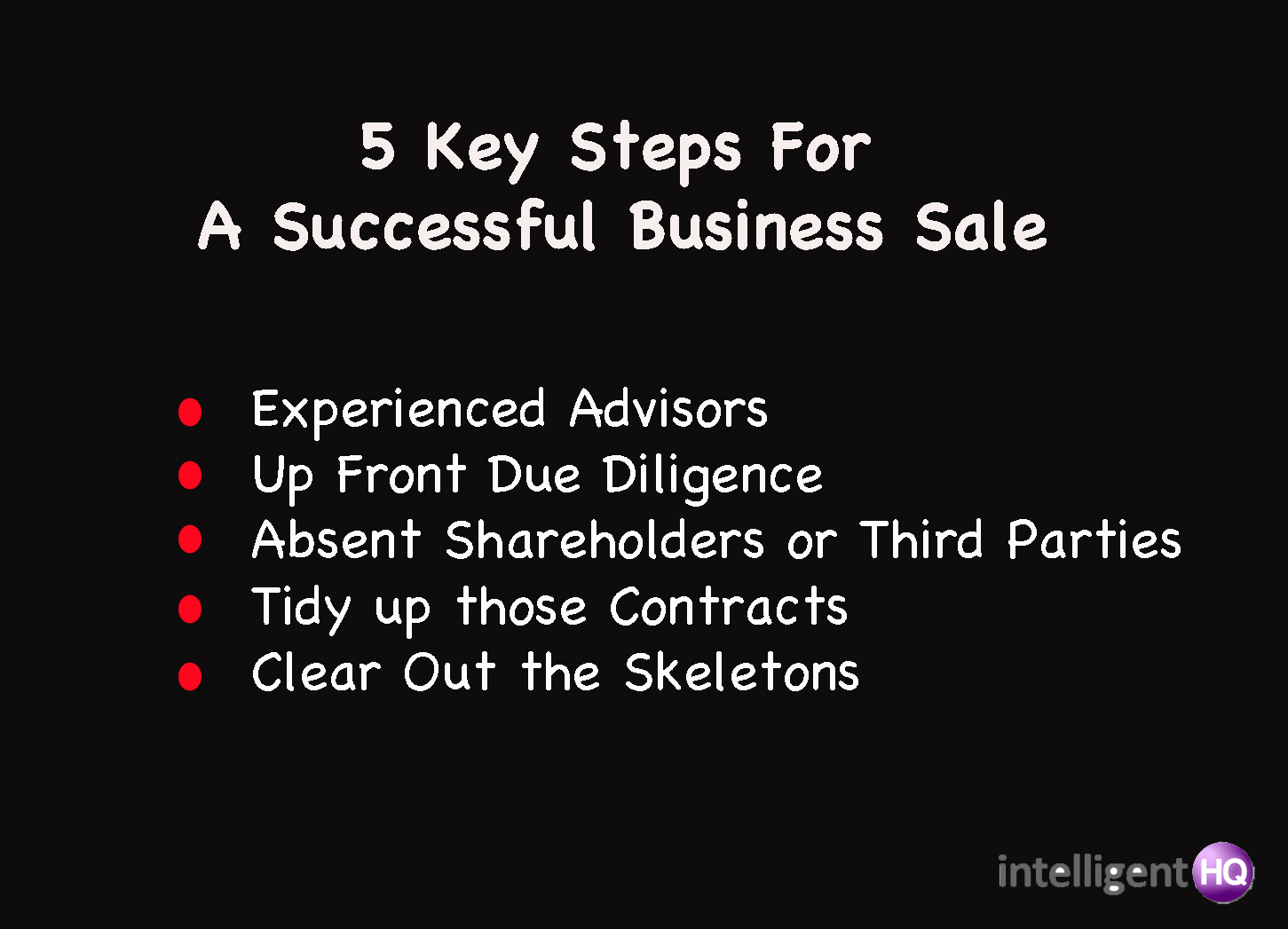 5 key steps for business sale Intelligenthq