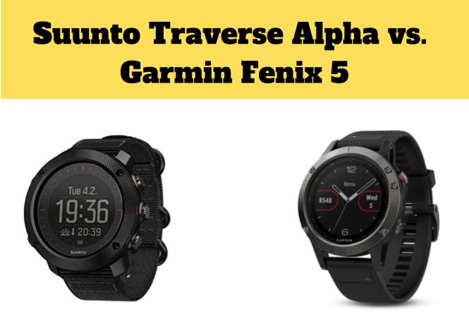 Suunto Traverse Alpha vs. Garmin Fenix 5