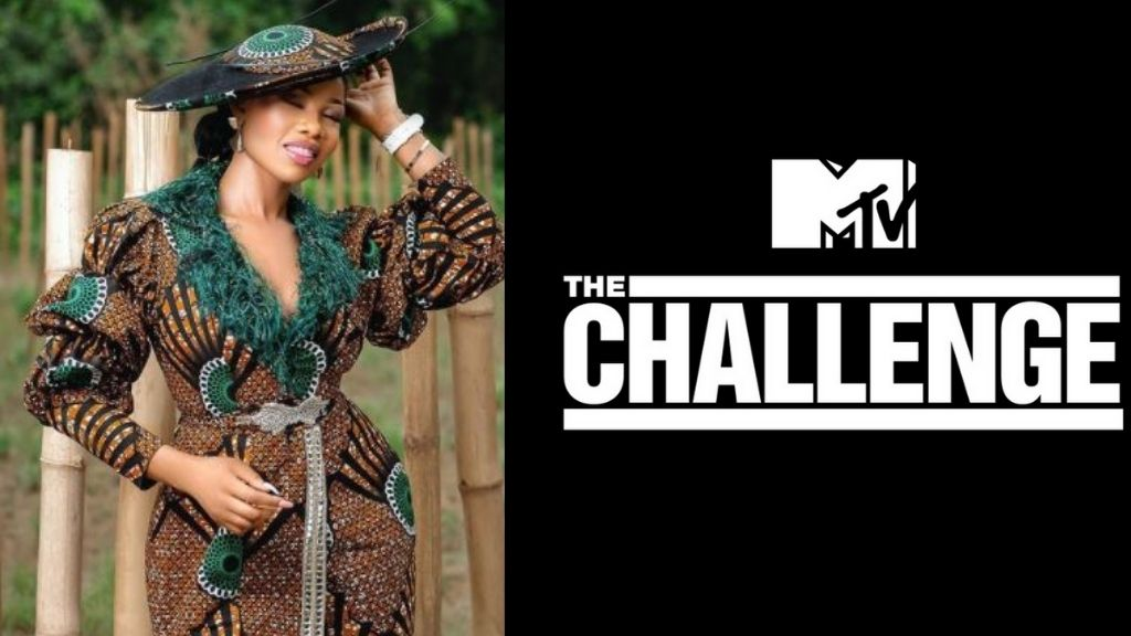 The Challenge Tacha to earn up to N38M just for participating on international reality show