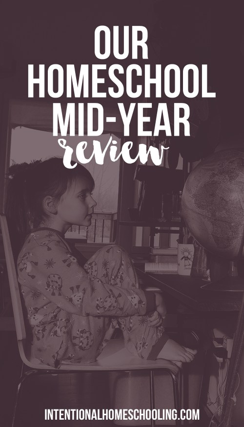Our homeschool mid-year review - what is and isn't working!