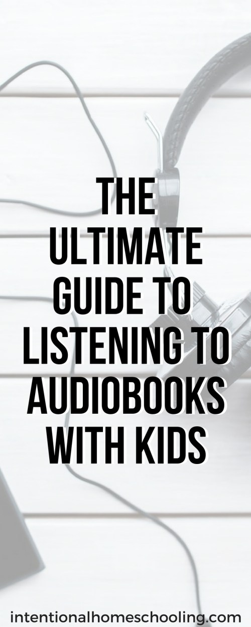 Want to listen to more audiobooks with your kids? Here is a great guide with lots of tips on how and when to listen to audiobooks with kids!