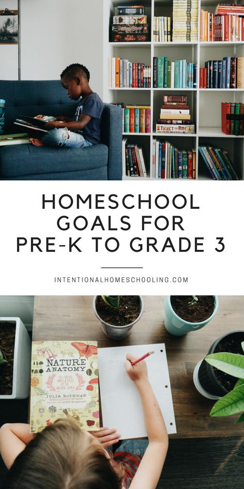 A list of homeschool goals for early elementary grades! Homeschool Goals for Pre-Kindergarten to Grade Three