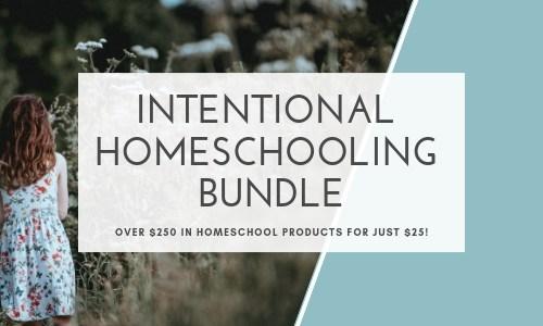 Intentional Homeschooling Bundle