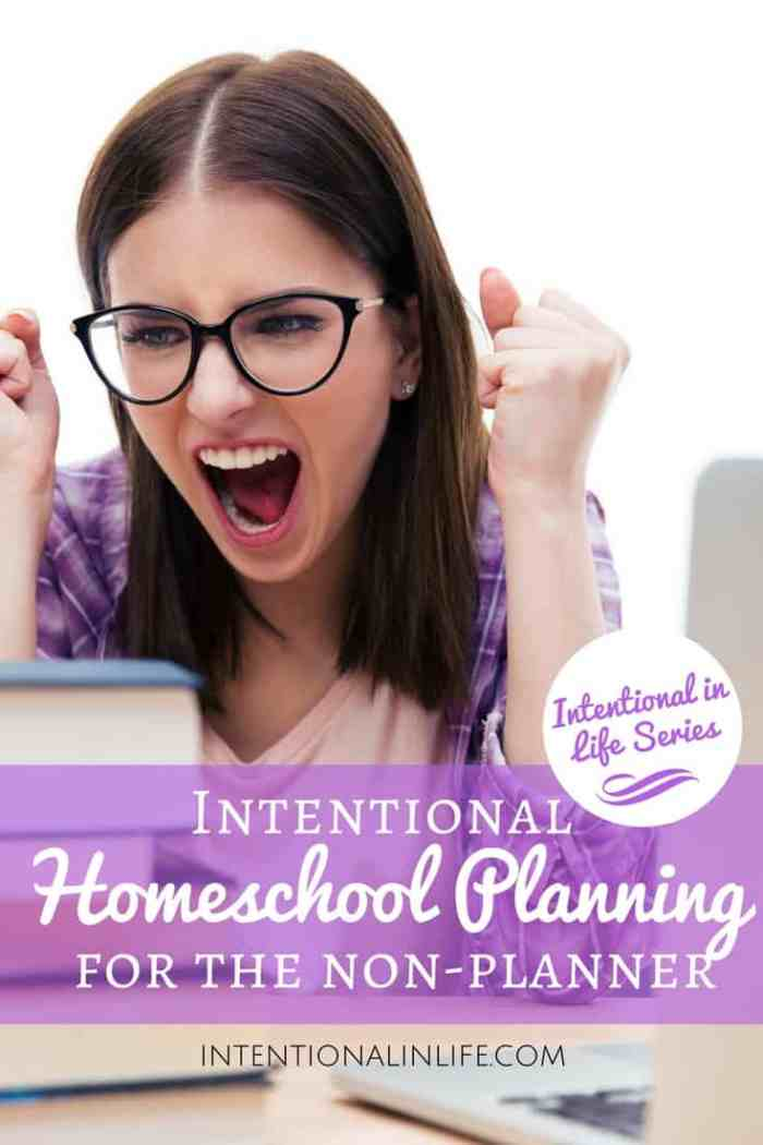 Did you know that intentional homeschool planning is still possible even if you are a non-planner mom? You are gonna love this. Thank me later!