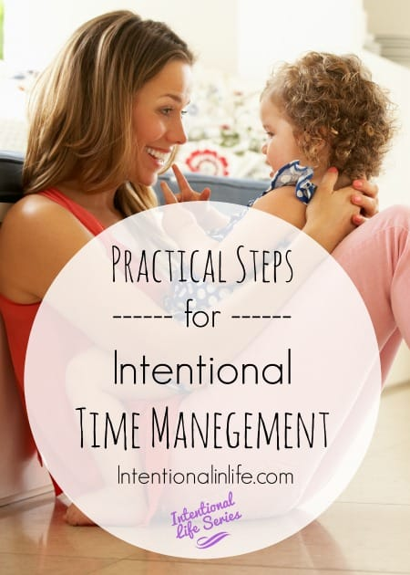 Here is part 2 of the mini-course called Intentional Time Management for Busy Moms where Tauna talks about the last 3 practical steps in the mini-course.