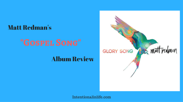 "Matt Redman's ""Glory Song"" Album Review"