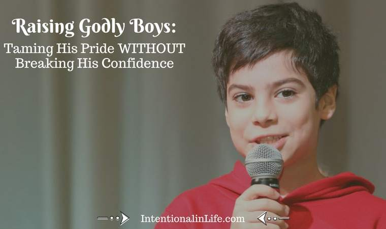 Does your son's confidence level proceed his ability to control his pride? You know, one of those headstrong, I-know-what-I-am-doing sons? Here are some tips to tame his pride without breaking his confidence.