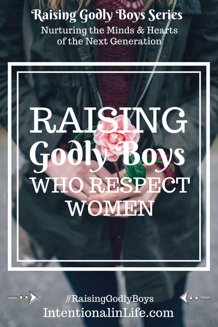 It's not enough to teach our boys to work hard, be kind and responsible, productive members of society.Teaching them to respect women is our job too.
