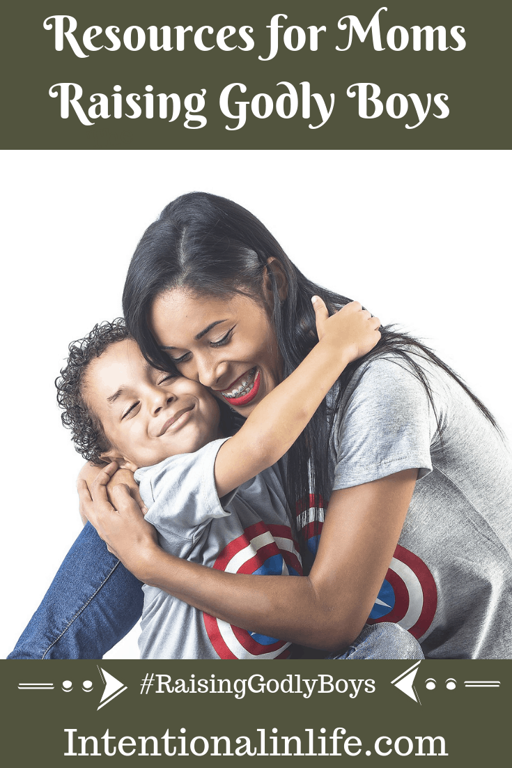 Here is a list of resources that can help you in your motherhood journey as you train up your boys to become the Godly men God created them to be.