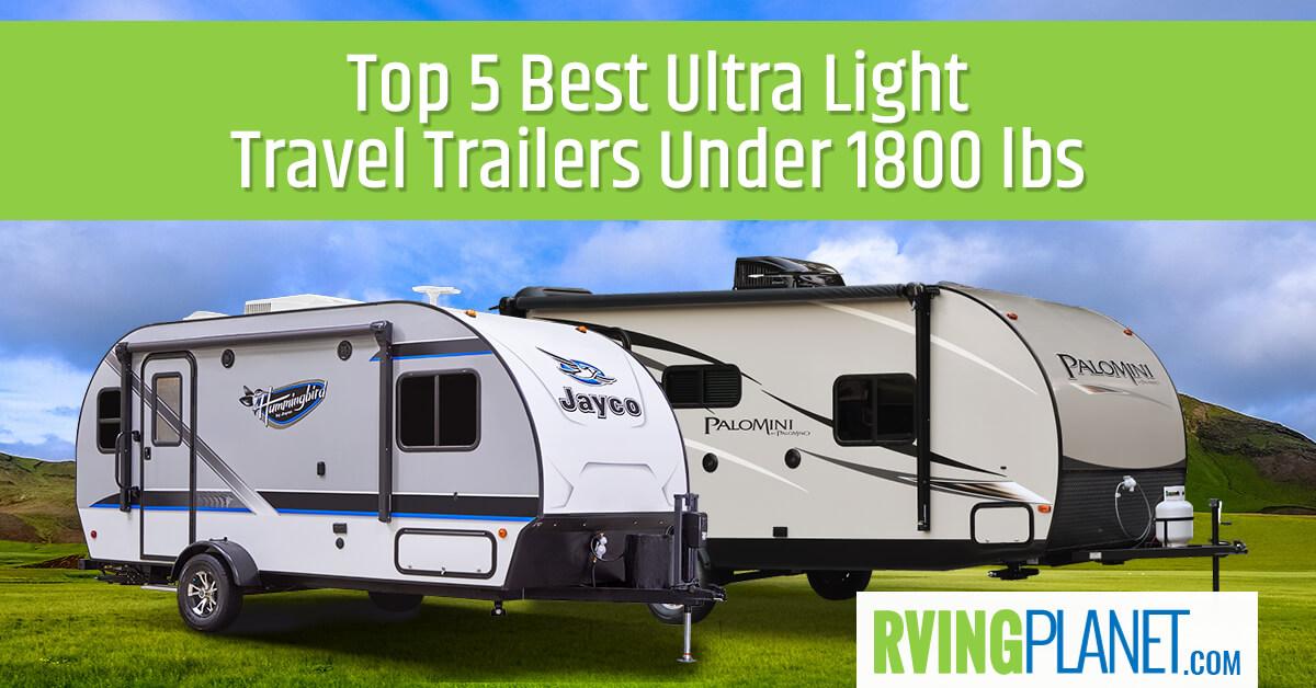 top 5 best ultra light travel trailers