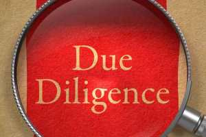 Due Diligence – What Is It and How do You Perform it?