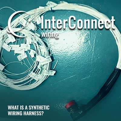 What is a Synthetic Harness? - InterConnect Wiring What Is A Wiring Harness on