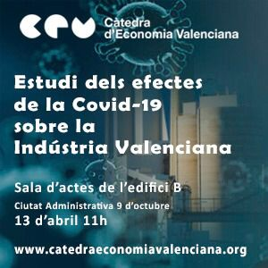 Rafa Climent presentará el 'Estudio de los efectos de la COVID-19 sobre la industria valenciana'
