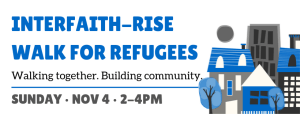 Interfaith-RISE Walk for Refugees